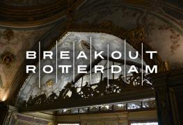 Breakout Rotterdam